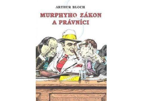 Murphyho zákon a právníci Arthur Bloch
